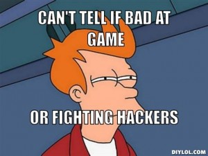fry-can-t-tell-meme-generator-can-t-tell-if-bad-at-game-or-fighting-hackers-524037